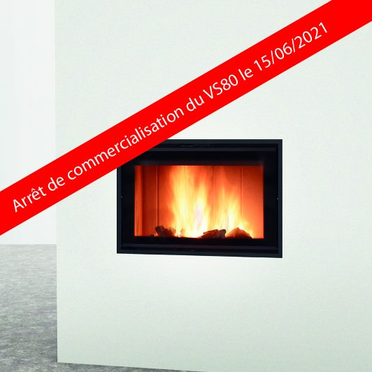 LORFLAM-foyer-bois-VS80-FinCommercialisation-2021
